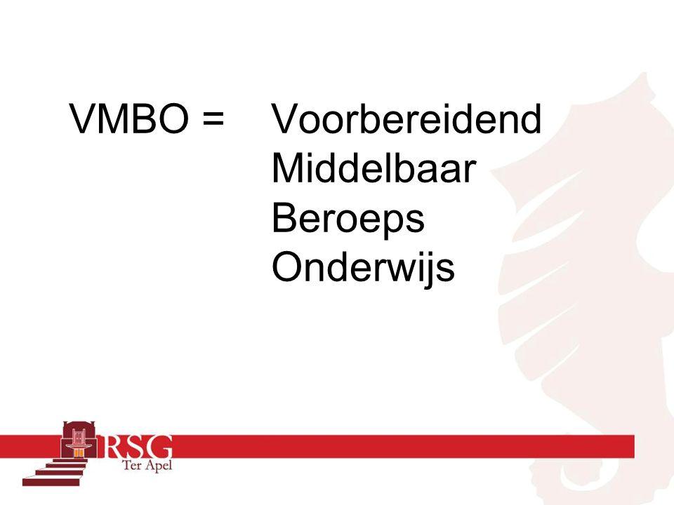 Klas 3 en 4 VMBO worden verdeeld in : Theoretische Leerweg (MAVO)(TL) Gemengde Leerweg (GL) Kaderberoepsgerichte Leerweg (KBL) Basisberoepsgerichte Leerweg (BBL)