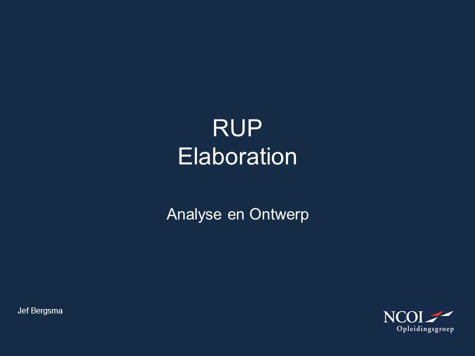 Analyse en Ontwerp RUP Elaboration Jef Bergsma