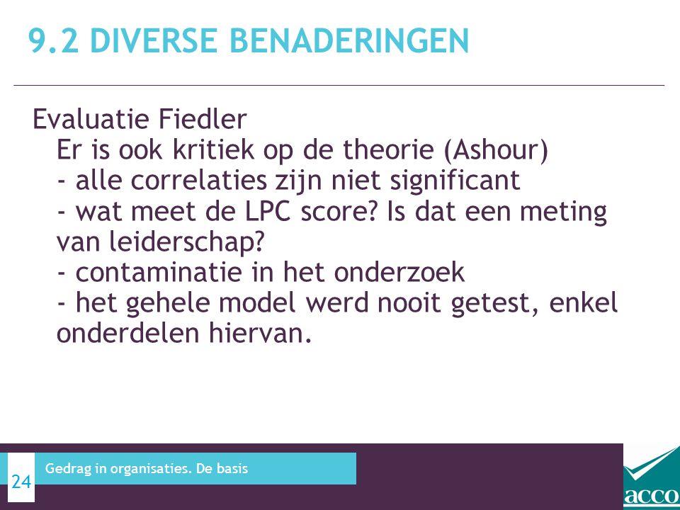 Evaluatie Fiedler Er is ook kritiek op de theorie (Ashour) - alle correlaties zijn niet significant - wat meet de LPC score? Is dat een meting van lei