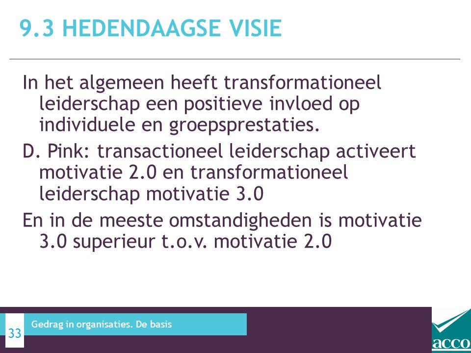 In het algemeen heeft transformationeel leiderschap een positieve invloed op individuele en groepsprestaties. D. Pink: transactioneel leiderschap acti