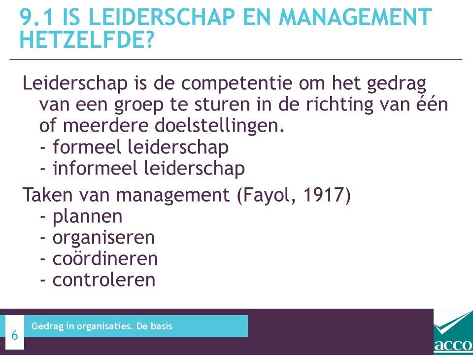 Leiderschap is de competentie om het gedrag van een groep te sturen in de richting van één of meerdere doelstellingen. - formeel leiderschap - informe
