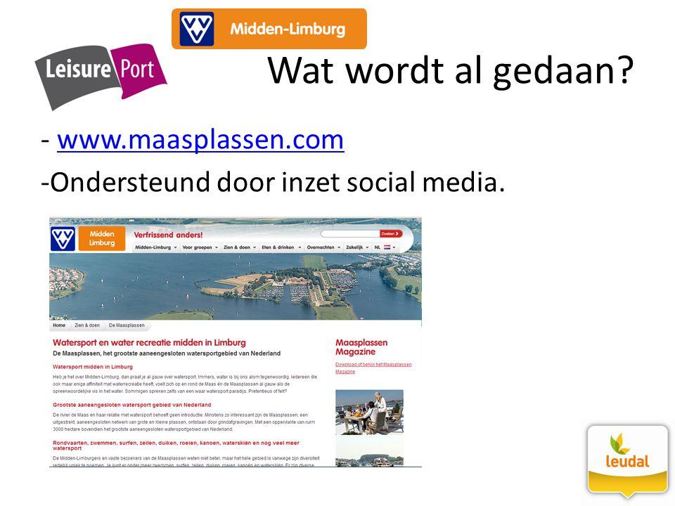 - www.maasplassen.comwww.maasplassen.com -Ondersteund door inzet social media. Wat wordt al gedaan?