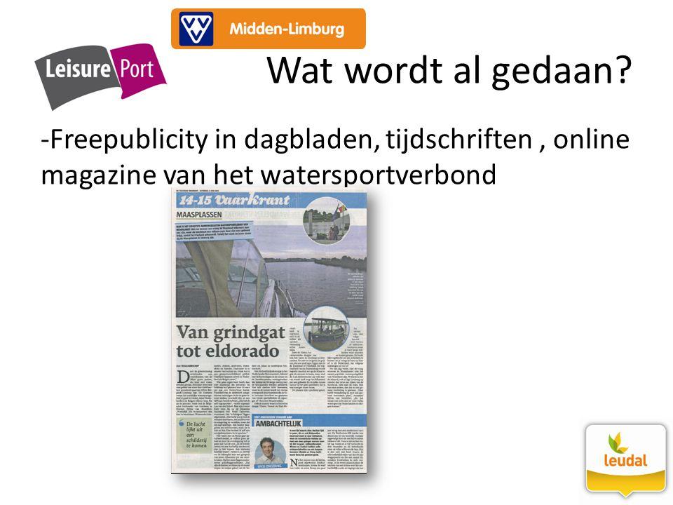 -Freepublicity in dagbladen, tijdschriften, online magazine van het watersportverbond Wat wordt al gedaan?