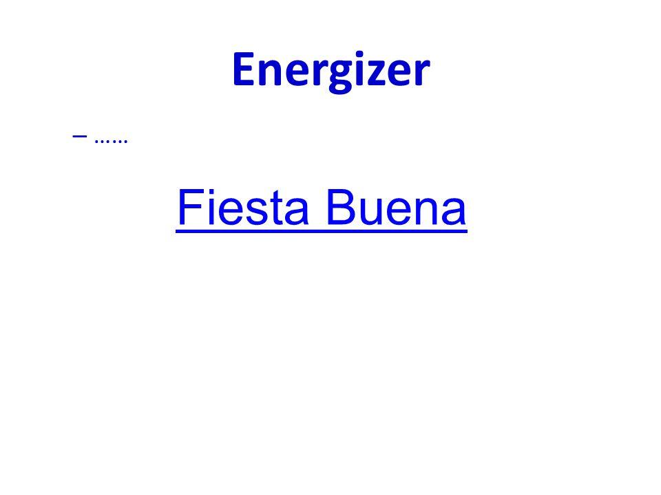Energizer – …… Fiesta Buena