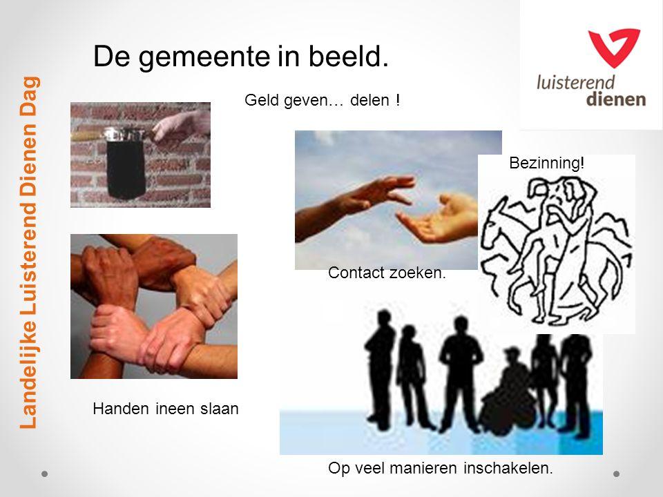 Landelijke Luisterend Dienen Dag De gemeente in beeld.