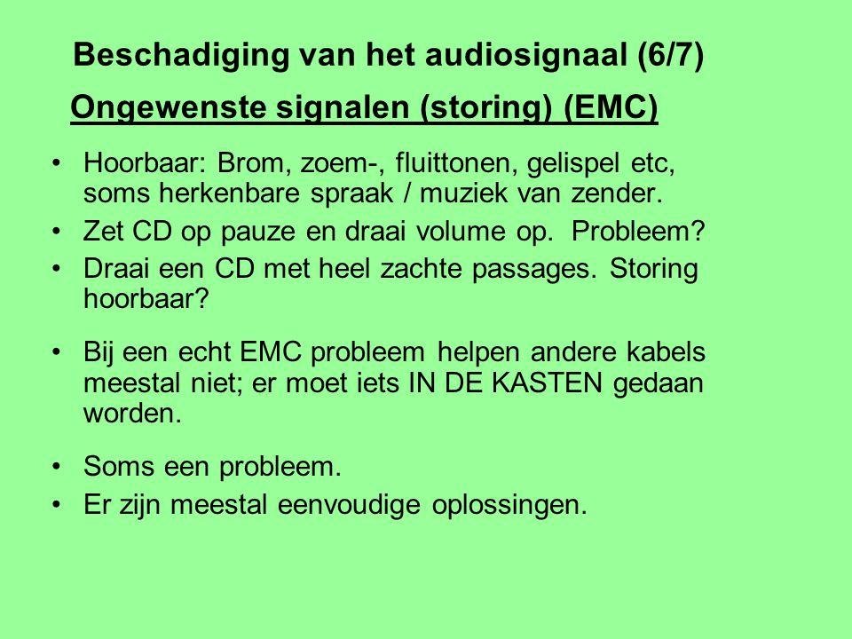 Beschadiging van het audiosignaal (5/7) Principiele Ruis Overal aanwezig. Ruisvermogen evenredig met temperatuur. Ruisspanning evenredig met wortel ui