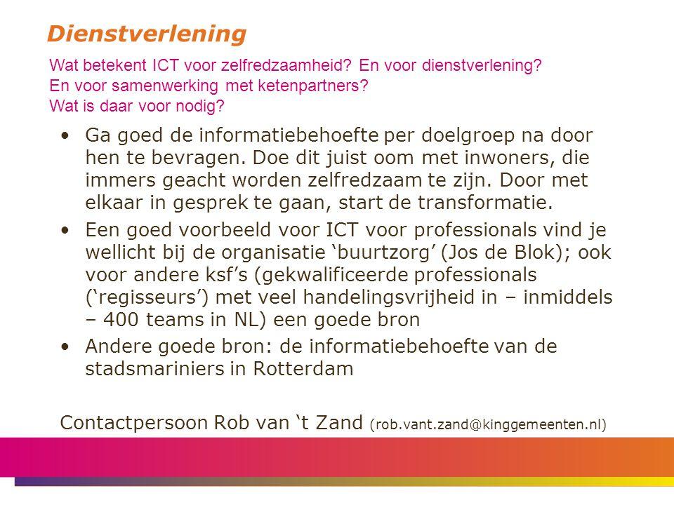 Dienstverlening Wat betekent ICT voor zelfredzaamheid.