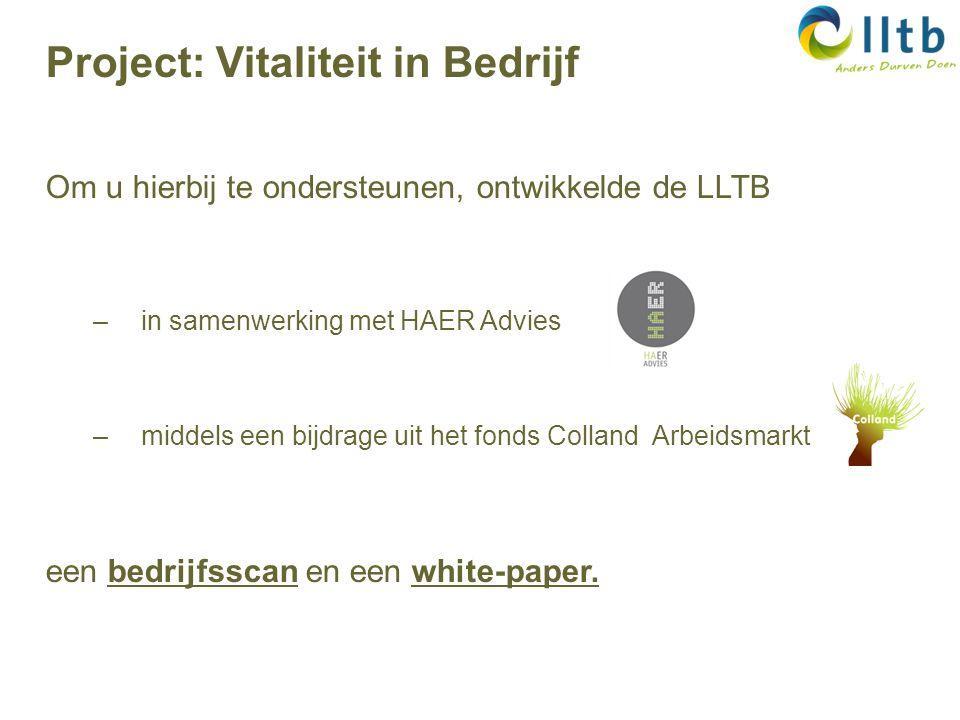Om u hierbij te ondersteunen, ontwikkelde de LLTB –in samenwerking met HAER Advies –middels een bijdrage uit het fonds Colland Arbeidsmarkt een bedrijfsscan en een white-paper.
