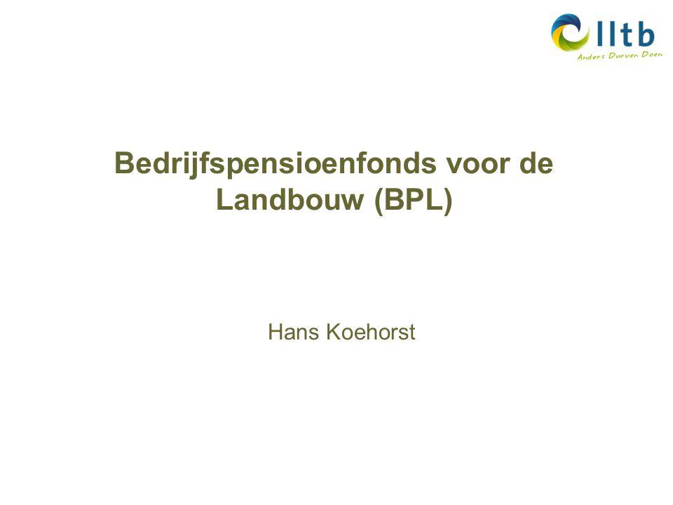 Bedrijfspensioenfonds voor de Landbouw (BPL) Hans Koehorst