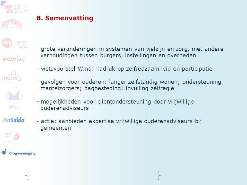 8. Samenvatting - grote veranderingen in systemen van welzijn en zorg, met andere verhoudingen tussen burgers, instellingen en overheden - wetsvoorste