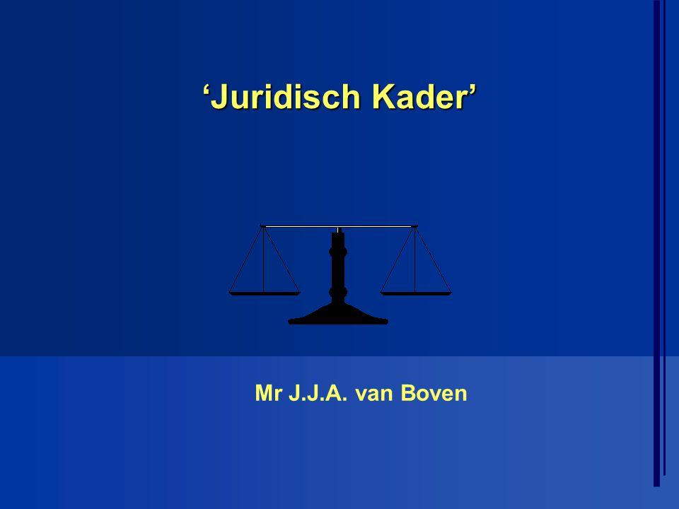 'Juridisch Kader' Mr J.J.A. van Boven