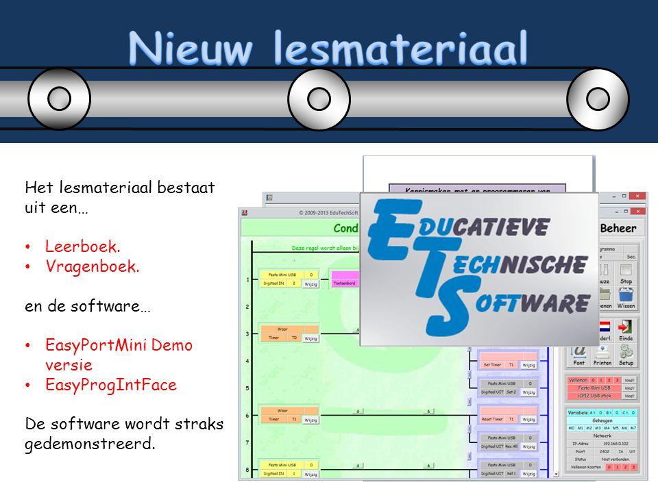Het lesmateriaal bestaat uit een… Leerboek. Vragenboek. en de software… EasyPortMini Demo versie EasyProgIntFace De software wordt straks gedemonstree