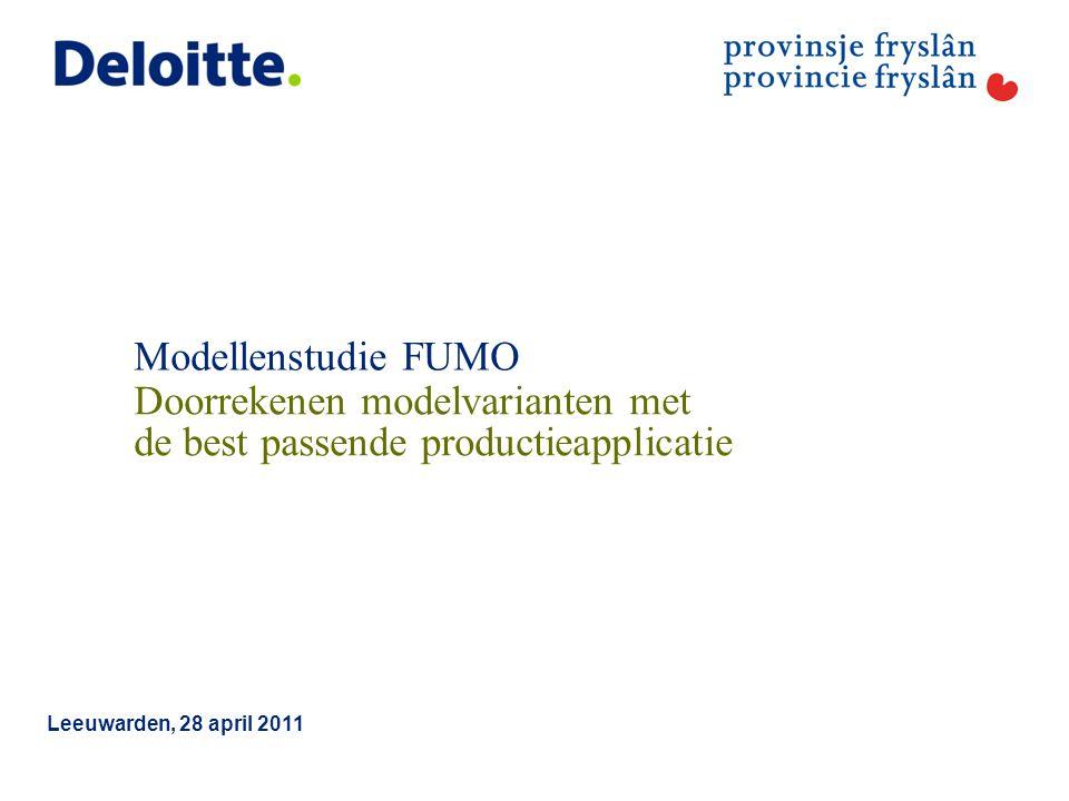 © 2011 Deloitte The Netherlands Inhoud presentatie 1.Modellenstudie Deloitte als onderdeel proces RUD-vorming 2.Modelvarianten 3.Toetsingscriteria 4.Uitvoering: doorrekenen modellen 5.Uitvoering: best passende productie-applicatie 6.Beoordeling modelvarianten 7.Conclusies 1 Modellenstudie FUMO