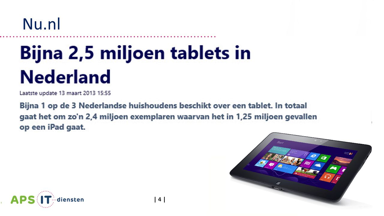 Tablets, hoop of hype? Infrastructuur | Mei 2013 |