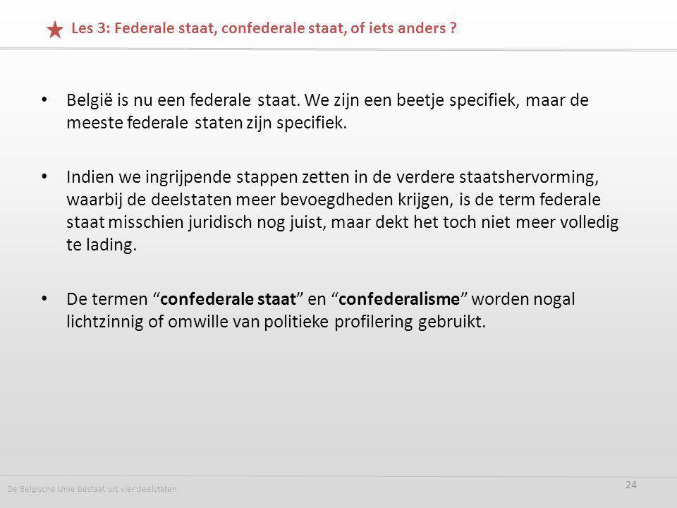 België is nu een federale staat.