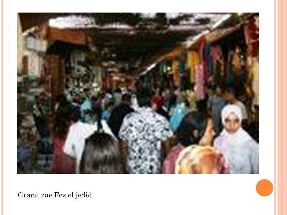 Grand rue Fez el jedid