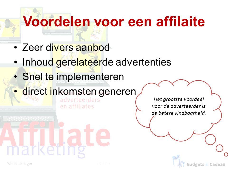 Voordelen voor een affilaite Zeer divers aanbod Inhoud gerelateerde advertenties Snel te implementeren direct inkomsten generen Het grootste voordeel voor de adverteerder is de betere vindbaarheid.