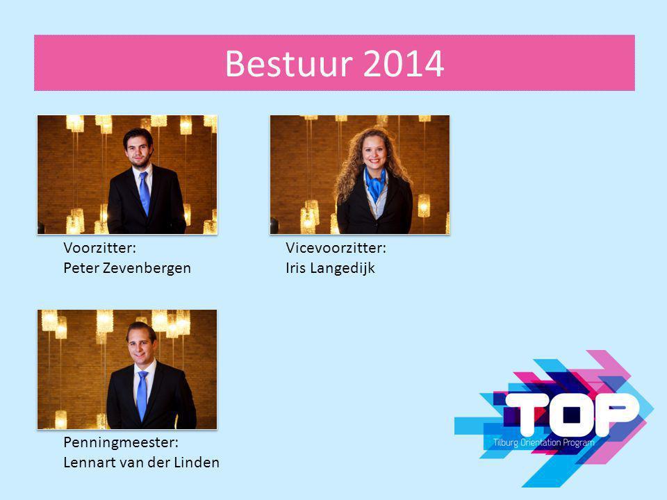 Bestuur 2014 Voorzitter: Peter Zevenbergen Vicevoorzitter: Iris Langedijk Penningmeester: Lennart van der Linden