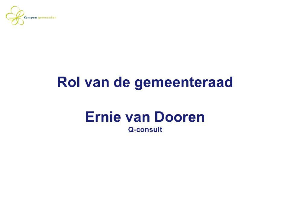 Rol van de gemeenteraad Ernie van Dooren Q-consult