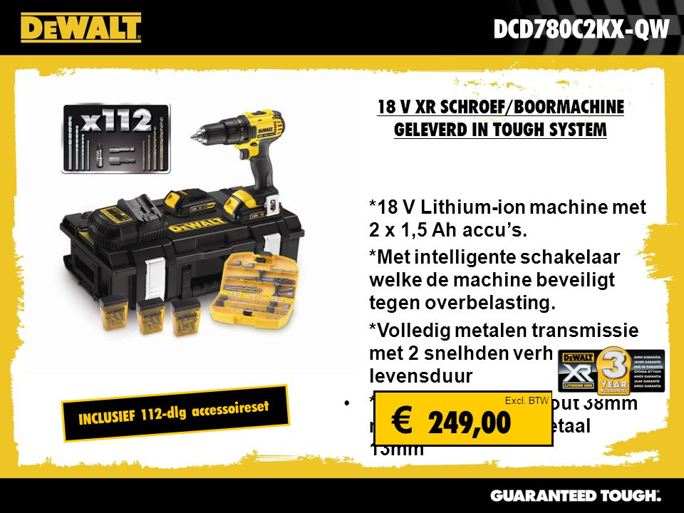 18 V XR SCHROEF/BOORMACHINE GELEVERD IN TOUGH SYSTEM *18 V Lithium-ion machine met 2 x 1,5 Ah accu's.