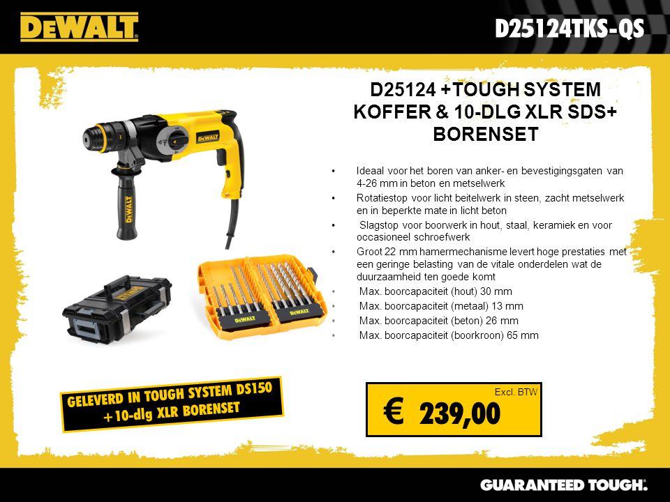 D25124 +TOUGH SYSTEM KOFFER & 10-DLG XLR SDS+ BORENSET Ideaal voor het boren van anker- en bevestigingsgaten van 4-26 mm in beton en metselwerk Rotati