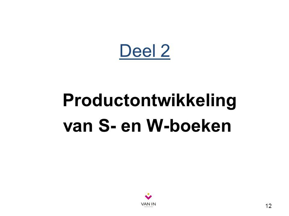 12 Deel 2 Productontwikkeling van S- en W-boeken
