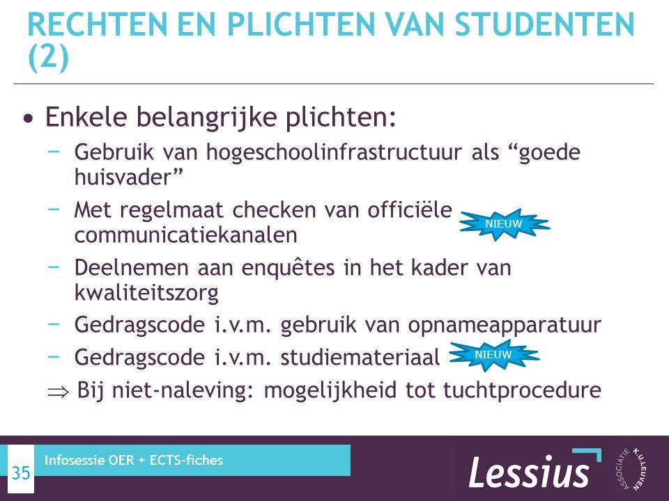 """Enkele belangrijke plichten: − Gebruik van hogeschoolinfrastructuur als """"goede huisvader"""" − Met regelmaat checken van officiële communicatiekanalen −"""
