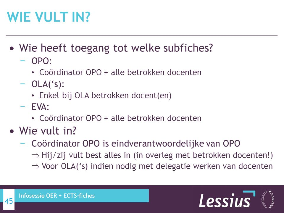 DELEGATIE TOEGANG TOT (SUB)FICHES 46 Infosessie OER + ECTS-fiches