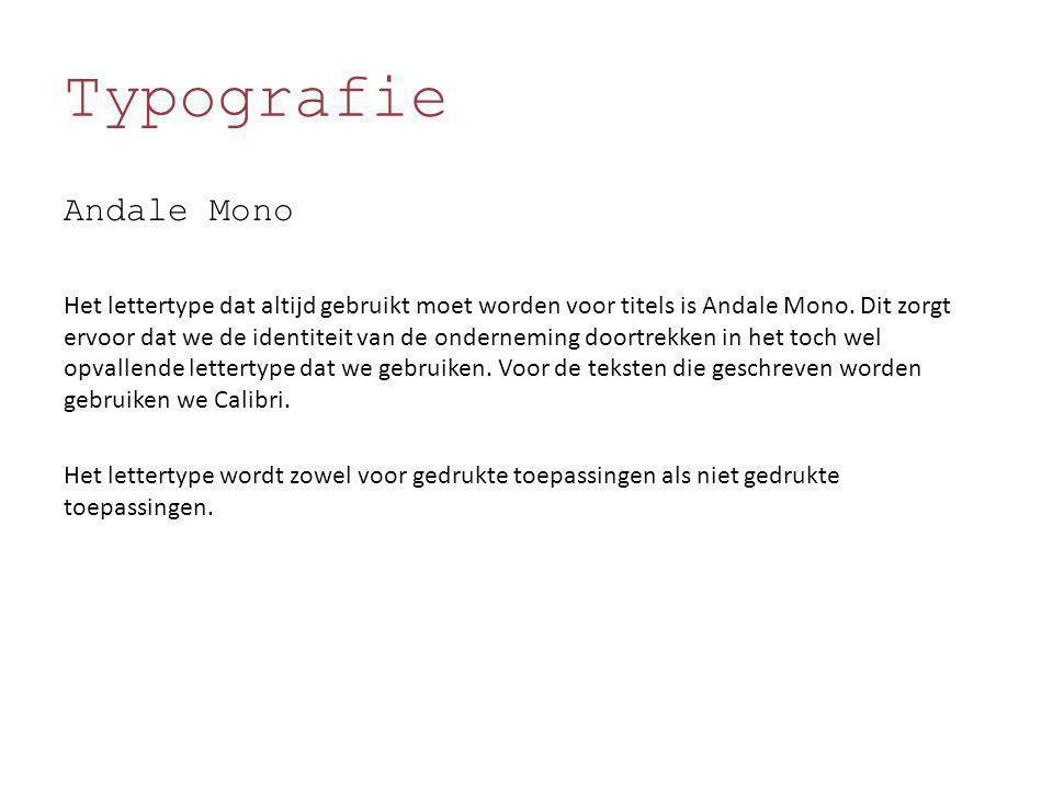 Typografie Andale Mono Het lettertype dat altijd gebruikt moet worden voor titels is Andale Mono. Dit zorgt ervoor dat we de identiteit van de onderne