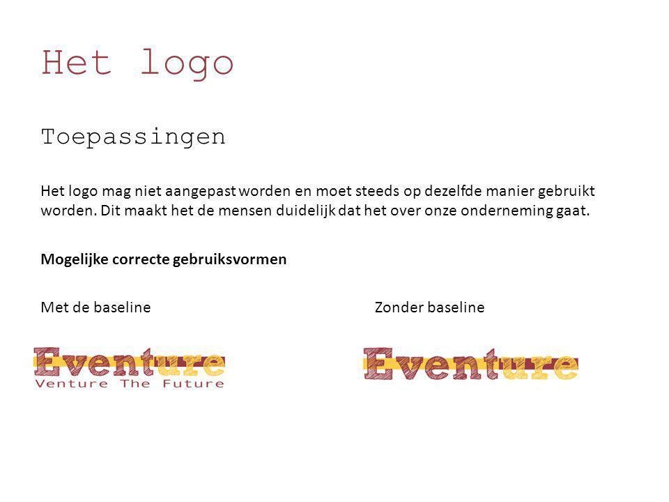Het logo Toepassingen Het logo mag niet aangepast worden en moet steeds op dezelfde manier gebruikt worden. Dit maakt het de mensen duidelijk dat het