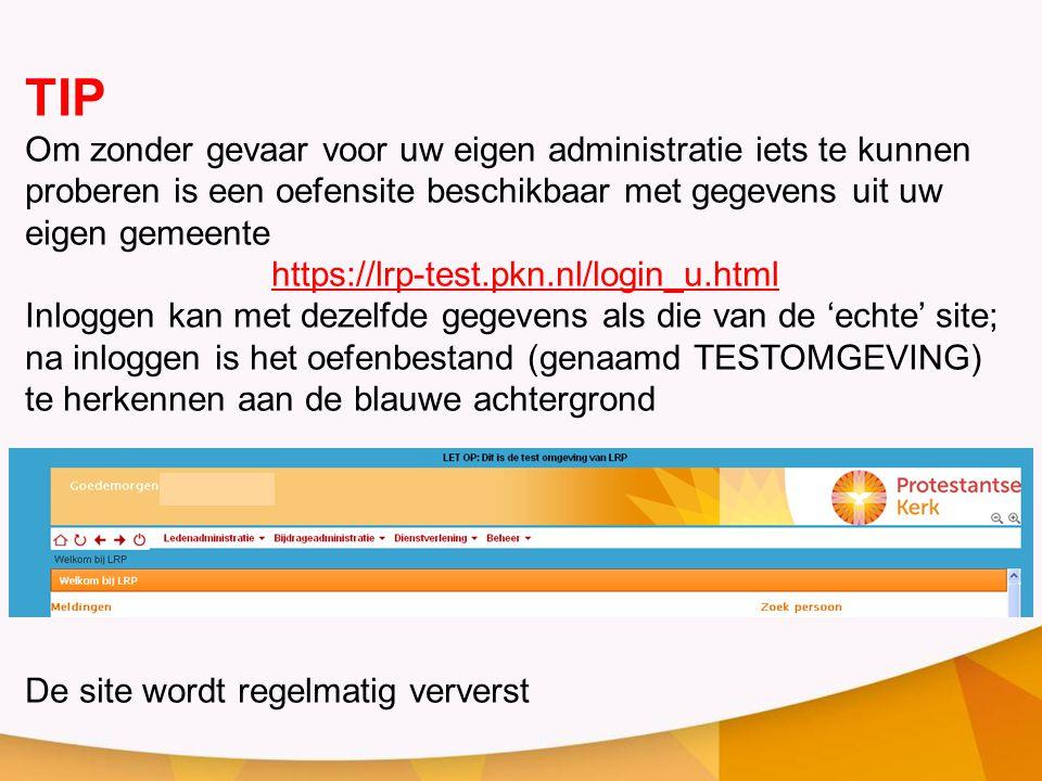 TIP Om zonder gevaar voor uw eigen administratie iets te kunnen proberen is een oefensite beschikbaar met gegevens uit uw eigen gemeente https://lrp-t