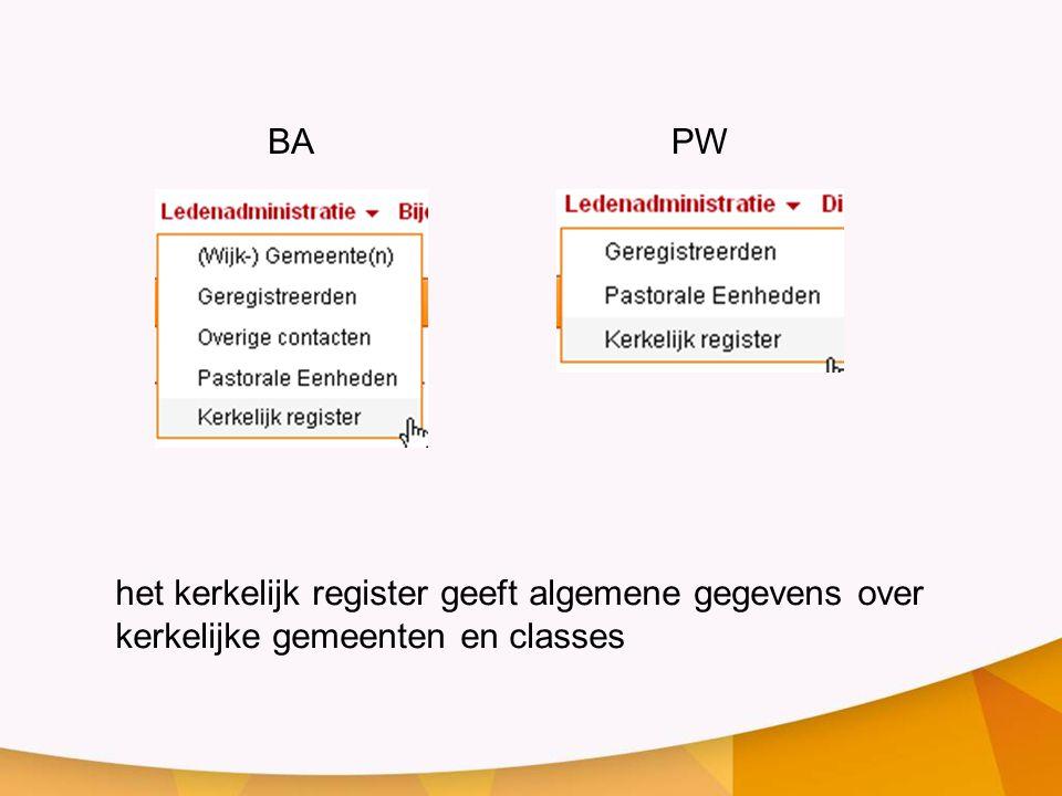 het kerkelijk register geeft algemene gegevens over kerkelijke gemeenten en classes BAPW