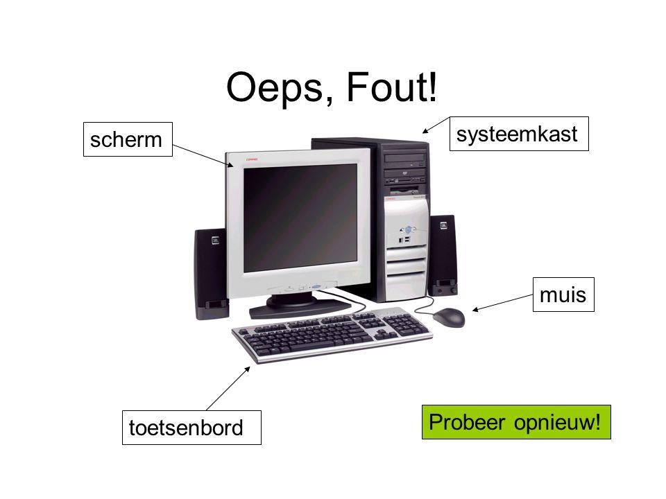 Oeps, Fout! scherm systeemkast toetsenbord muis Probeer opnieuw!