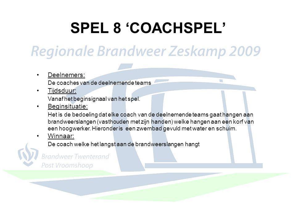 SPEL 8 'COACHSPEL' Deelnemers: De coaches van de deelnemende teams Tijdsduur: Vanaf het beginsignaal van het spel. Beginsituatie: Het is de bedoeling