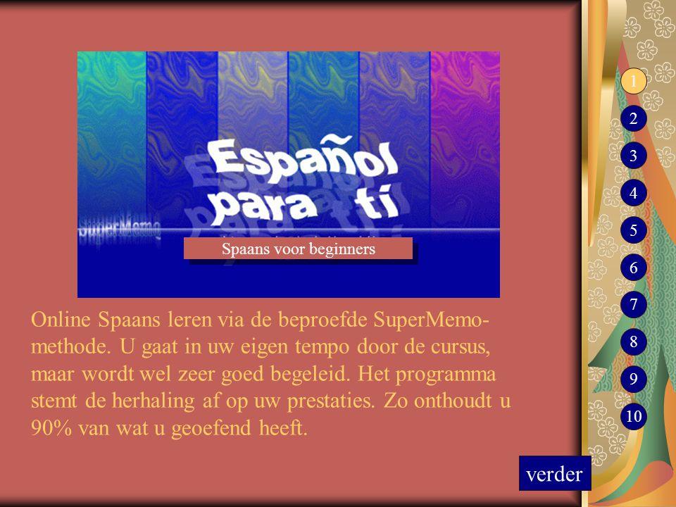 Online Spaans leren via de beproefde SuperMemo- methode. U gaat in uw eigen tempo door de cursus, maar wordt wel zeer goed begeleid. Het programma ste