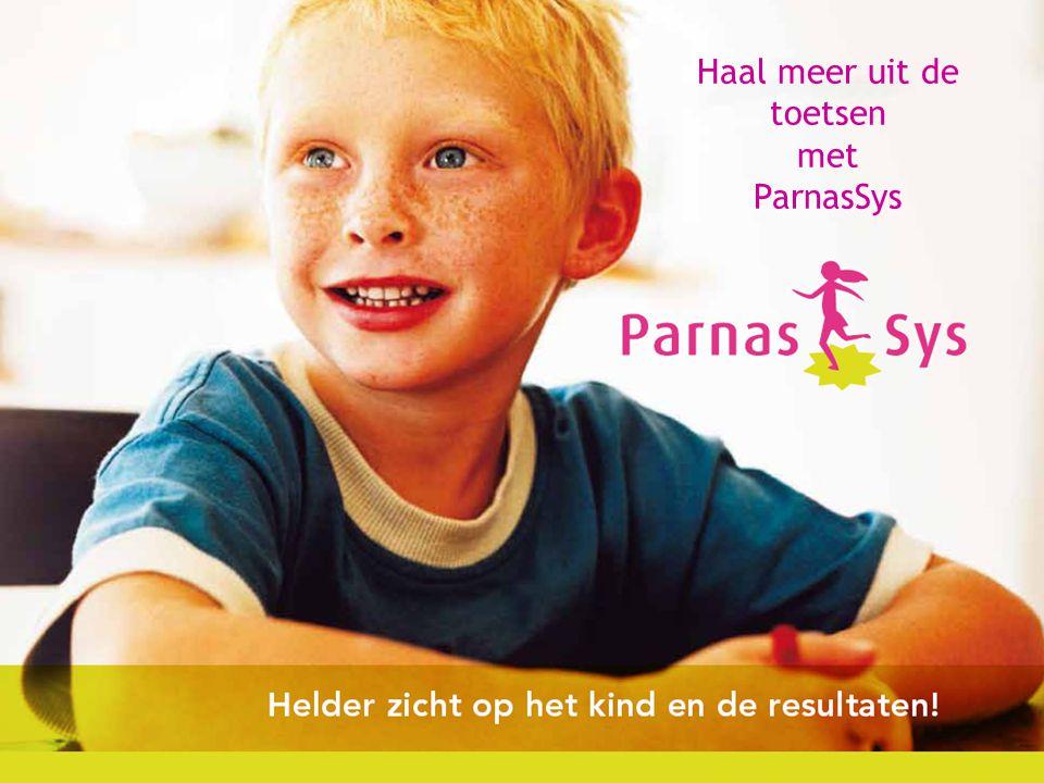 Haal meer uit de toetsen met ParnasSys Haal meer uit de toetsen met ParnasSys