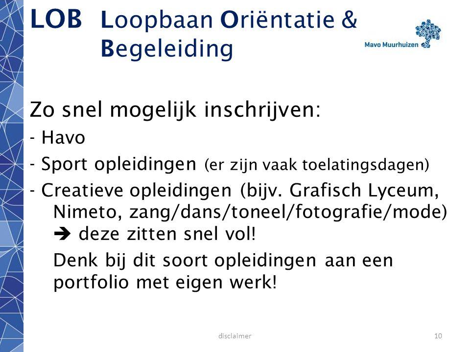 disclaimer9 LOB Loopbaan Oriëntatie & Begeleiding Vóór2014 ! maar let op: