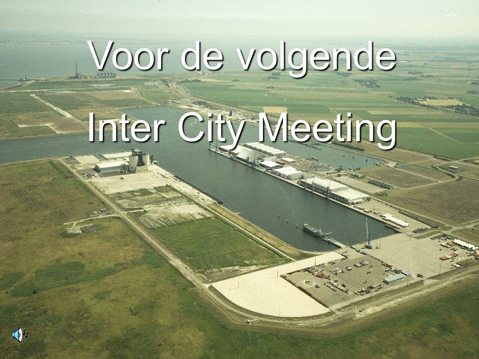 Voor de volgende Inter City Meeting