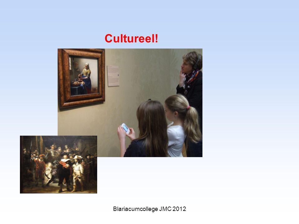 Cultureel! Blariacumcollege JMC 2012