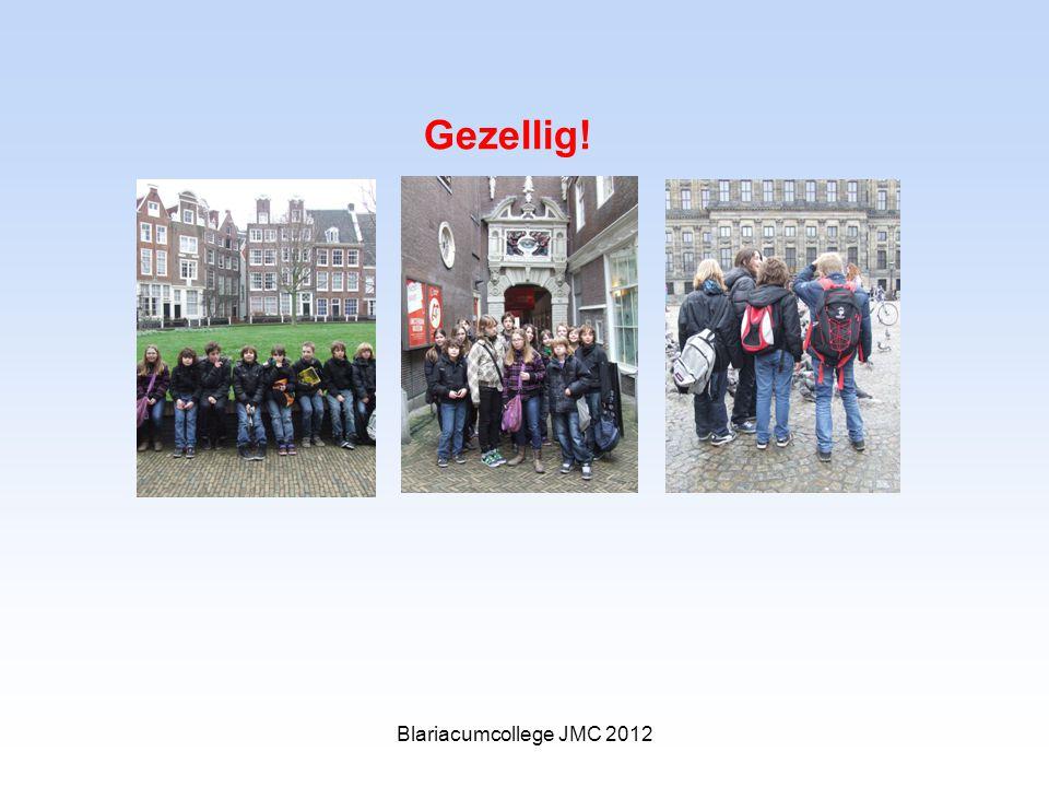 Gezellig! Blariacumcollege JMC 2012
