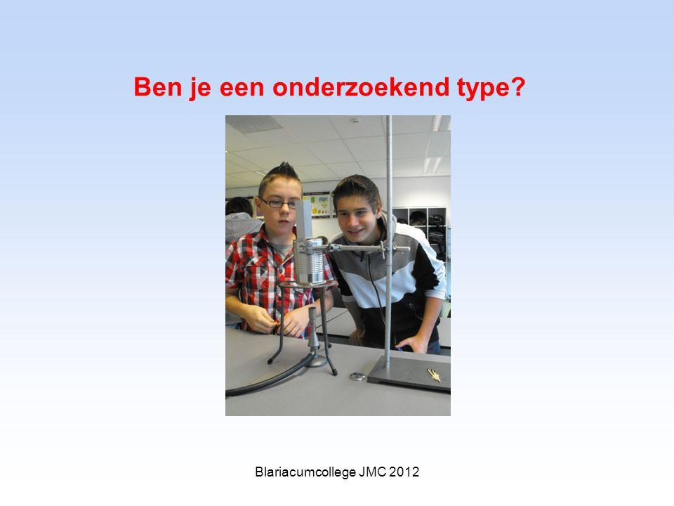 Ben je een onderzoekend type Blariacumcollege JMC 2012