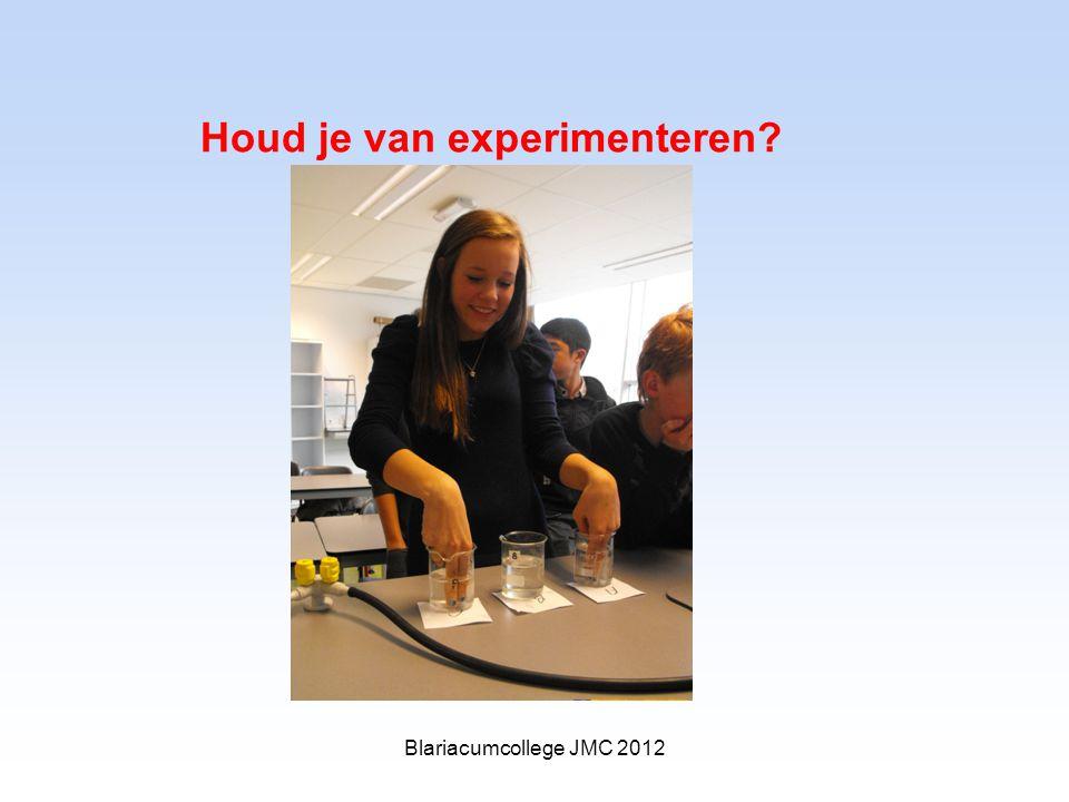 Houd je van experimenteren Blariacumcollege JMC 2012