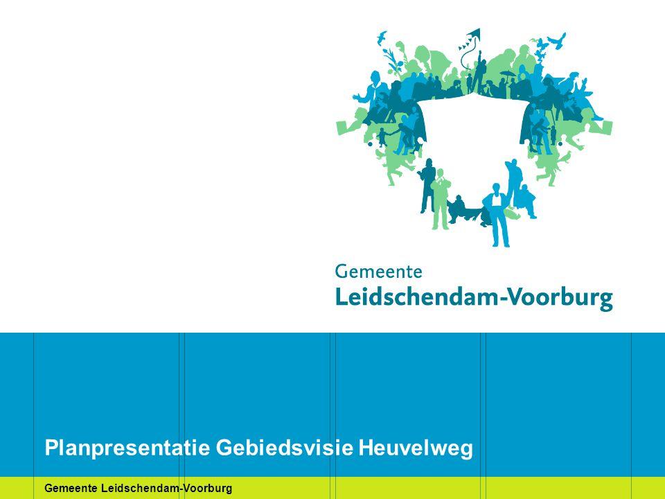Gemeente Leidschendam-Voorburg Planpresentatie Gebiedsvisie Heuvelweg