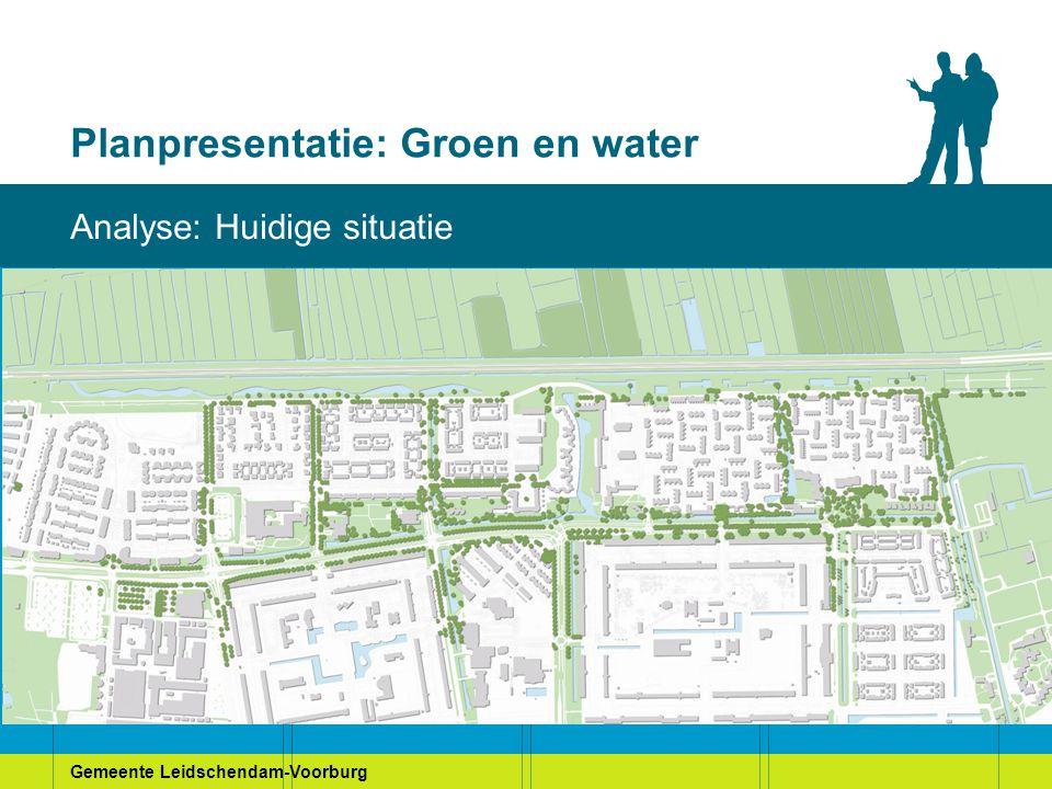 Gemeente Leidschendam-Voorburg Planpresentatie: Groen en water Bewonerswensen: Stamtafel 1 (MCH)