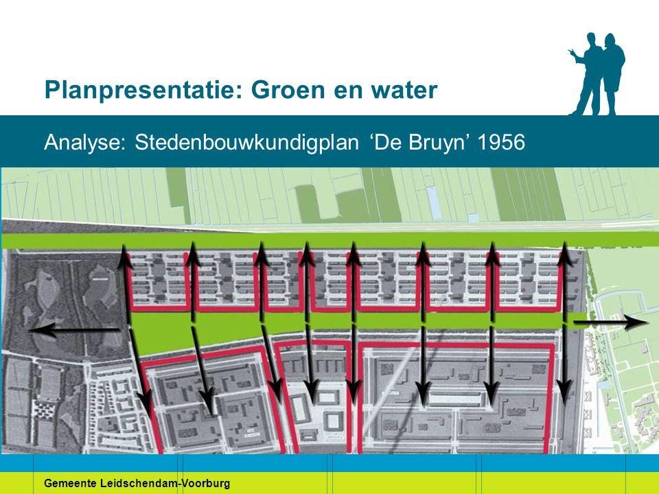 Gemeente Leidschendam-Voorburg Planpresentatie: Groen en water Uitgangspunten Versterken oorspronkelijke structuur Groen en water zijn volwaardige onderdelen plangebied Ontwikkelen tot een bindend element Een aantrekkelijk publiek domein Een herkenbaar gebied met een eigen ruimtelijke kwaliteit