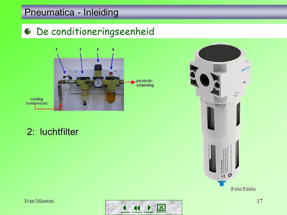 Ivan Maesen17        Pneumatica - Inleiding De conditioneringseenheid 2: luchtfilter Foto Festo