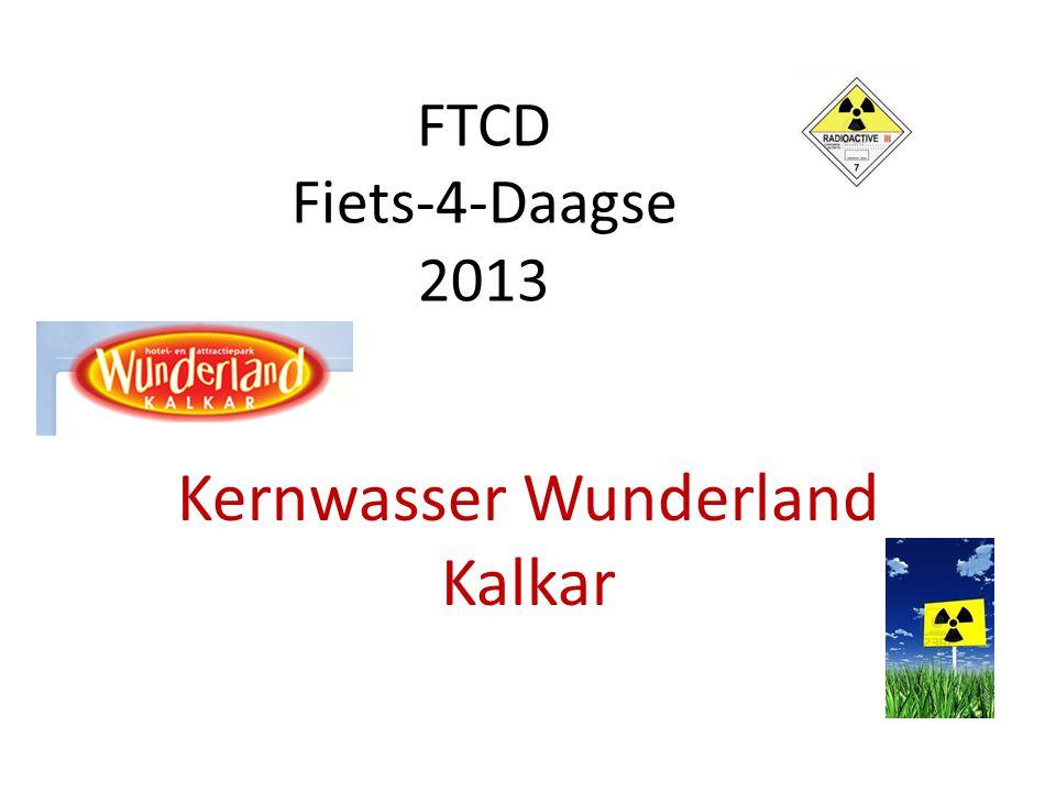 FTCD Fiets-4-Daagse 2013 Kernwasser Wunderland Kalkar