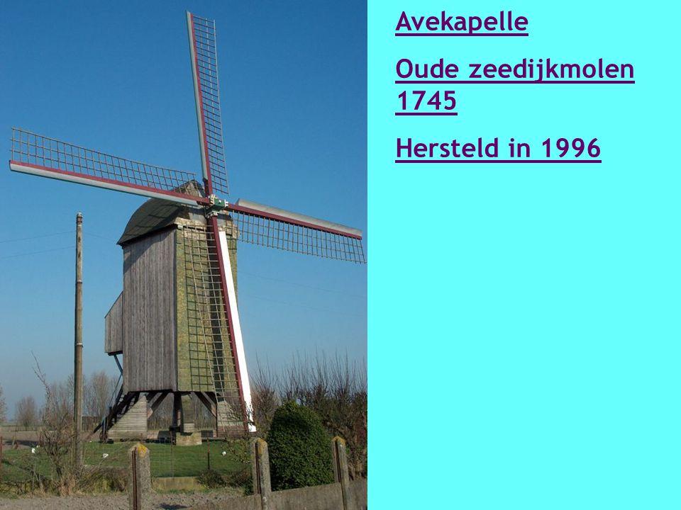 Avekapelle Oude zeedijkmolen 1745 Hersteld in 1996