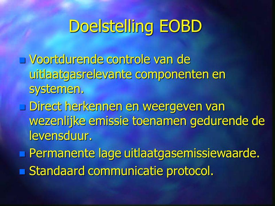 Modi EOBD-tester n Mode 1: Actuele motorgegevens n Mode 2: Freeze frame data n Mode 3: Foutcodes uitlezen n Mode 4: EOBD-gegevens wissen n Mode 5: Testresultaten λ-sondes opvragen n Mode 6: (Wachtkamer niet continu storingen) n Mode 7: Wachtkamer storingen n Mode 8: Actuatortest n Mode 9: Voertuigidentificatie gegevens