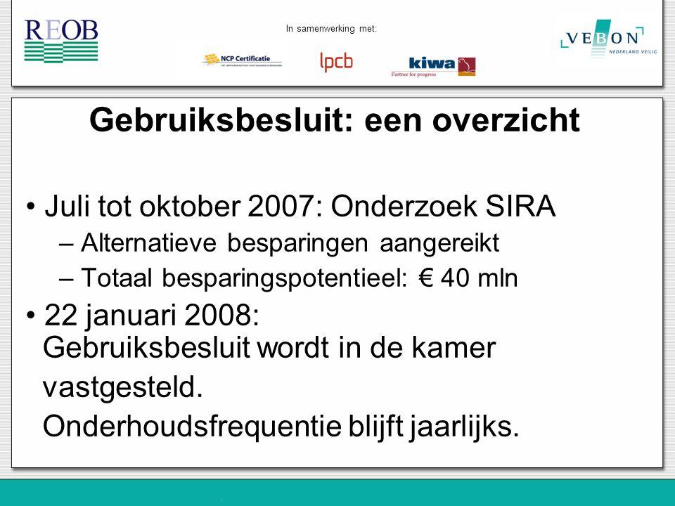 In samenwerking met: Problemen met de tekst REOB 2005 Niet consistent (vertaalde NCP regeling) Certificatie = Inspectie Certificaat gericht op de dienst onderhoud